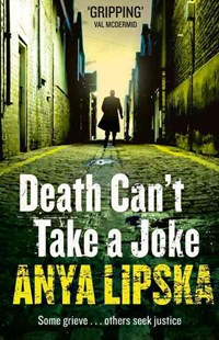 Death Can't Take a Joke by Anya Lipska (9780007524402) - PaperBack - Crime Mystery & Thriller