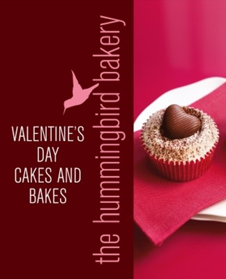 (ebook) Hummingbird Bakery Valentine's Day Cakes and Bakes: An Extract from Cake Days