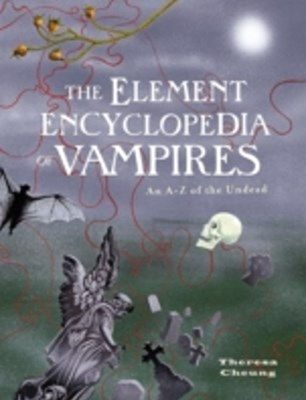 Element Encyclopedia of Vampires