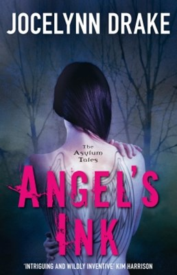 (ebook) Angel's Ink (The Asylum Tales, Book 1)
