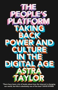 (ebook) The People's Platform: Taking Back Power and Culture in the Digital Age - Computing Game Design
