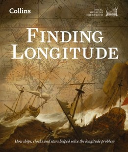 (ebook) Finding Longitude: How ships, clocks and stars helped solve the longitude problem - Biographies General Biographies