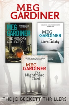 Meg Gardiner 3-Book Thriller Collection: The Memory Collector, The LiarGÇÖs Lullaby, The Nightmare
