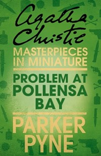 (ebook) Problem at Pollensa Bay: An Agatha Christie Short Story - Crime Classics
