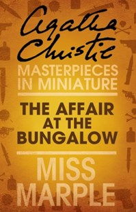 (ebook) The Affair at the Bungalow: A Miss Marple Short Story - Crime Classics