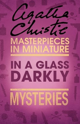 (ebook) In a Glass Darkly: An Agatha Christie Short Story