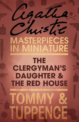 (ebook) The Clergyman's Daughter/Red House: An Agatha Christie Short Story