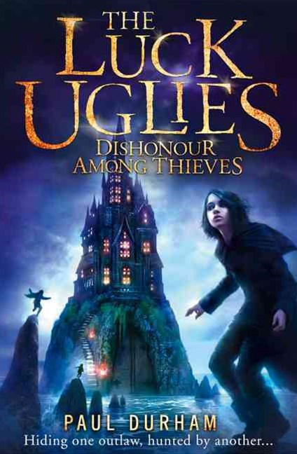 The Luck Uglies (2) - Dishonour Among Thieves