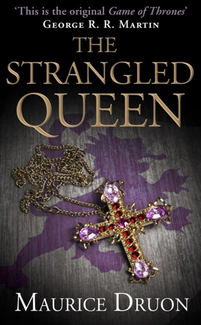 (ebook) The Strangled Queen (The Accursed Kings, Book 2)