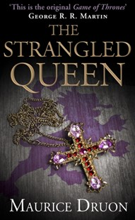 (ebook) The Strangled Queen (The Accursed Kings, Book 2) - Adventure Fiction Historical