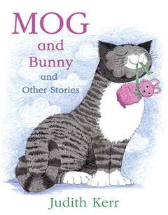 Mog and the Bunny and Other Stories