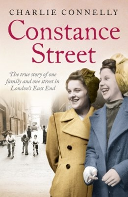 (ebook) Constance Street: The true story of one family and one street in London's East End