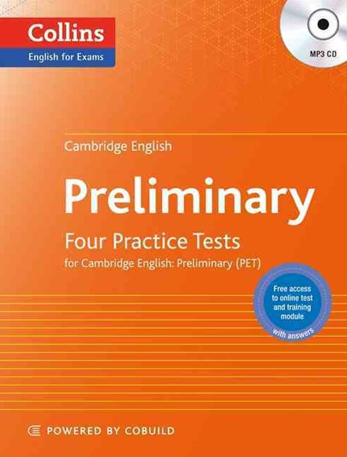 Cambridge English: Preliminary: Four Practice Tests for Cambridge English: Preliminary (PET)