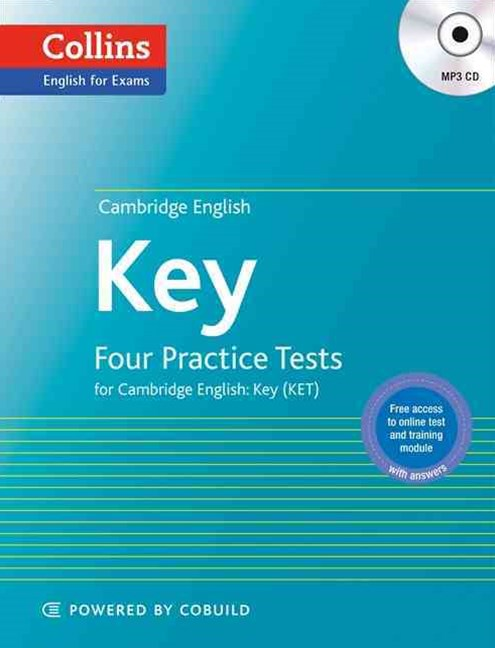 Cambridge English: Key: Four Practice Tests for Cambridge English: Key (KET)