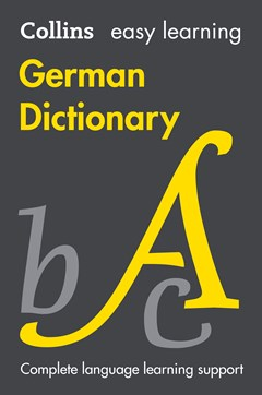 Collins Easy Learning German Dictionary [Eighth Edition]