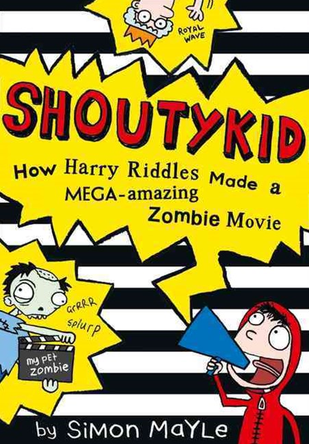 Shoutykid/How Harry Riddles Made a Mega-Amazing Zombie Movie