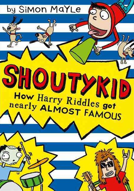 Shoutykid (3) - How Harry Riddles got Nearly Almost Famous