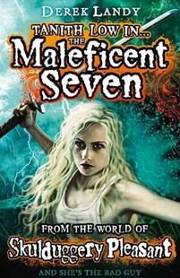 The Maleficent Seven (from The World Of Skulduggery Pleasant) by Derek Landy (9780007531943) - PaperBack - Children's Fiction Older Readers (8-10)