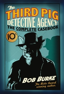 (ebook) The Third Pig Detective Agency: The Complete Casebook