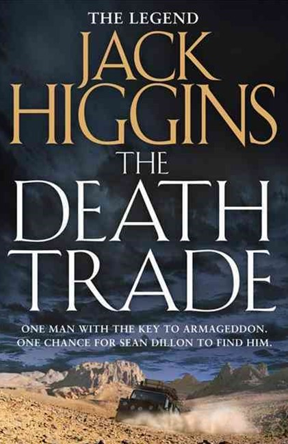 Sean Dillon Series (20) - The Death Trade