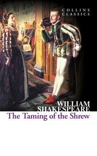(ebook) The Taming of the Shrew (Collins Classics) - Classic Fiction