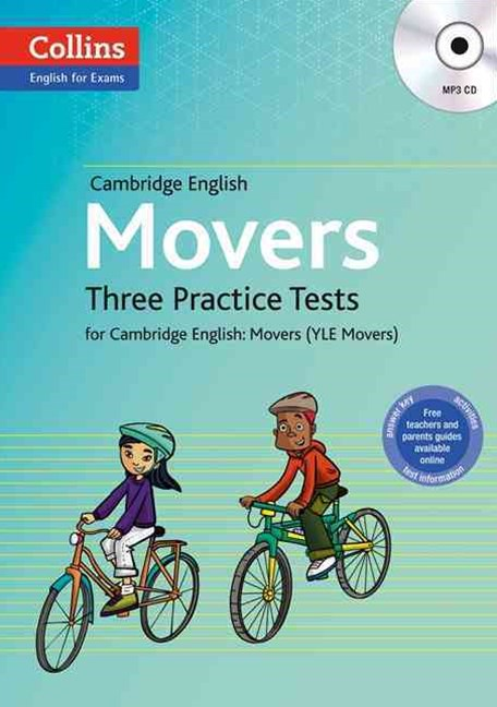 Cambridge English: Movers: Three Practice Tests for Cambridge English: Movers (YLE Movers)