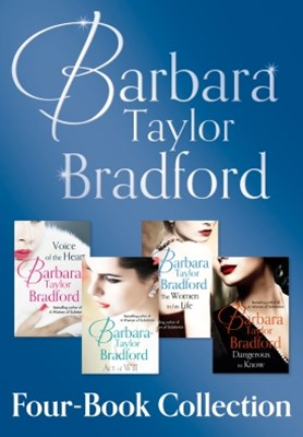 Barbara Taylor BradfordGÇÖs 4-Book Collection