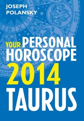 (ebook) Taurus 2014: Your Personal Horoscope