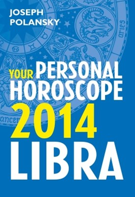 (ebook) Libra 2014: Your Personal Horoscope