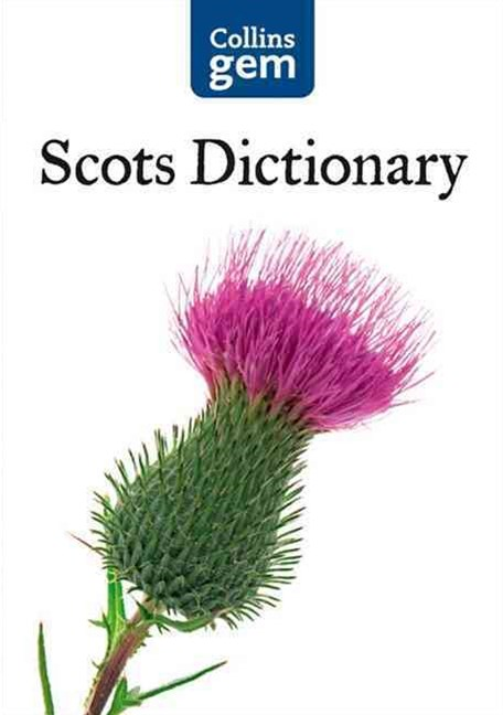 Collins Gem: Collins Gem Scots Dictionary [Second Edition]
