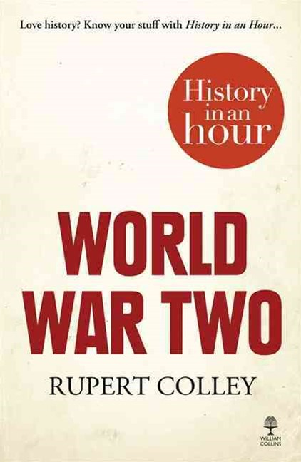 World War Two: History in an Hour