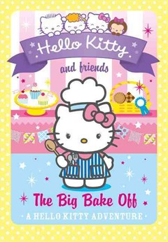 Hello Kitty and Friends (18) - the Big Bake Off