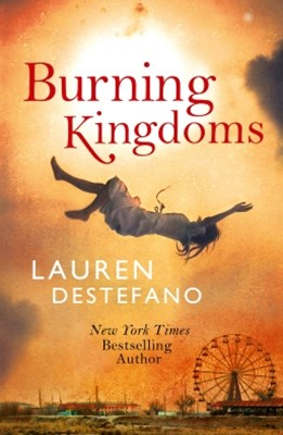 Burning Kingdoms (Internment Chronicles, Book 2)
