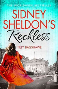 Sidney Sheldon's Reckless by Sidney Sheldon, Tilly Bagshawe (9780007542024) - PaperBack - Adventure Fiction Modern