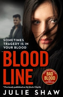 (ebook) Blood Line: Sometimes Tragedy Is in Your Blood