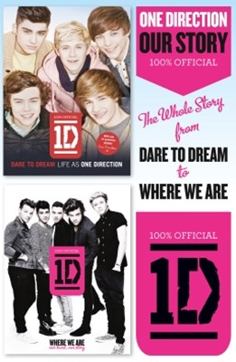 (ebook) One Direction: Our Story: The Whole Story from Dare to Dream to Where We Are