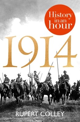 (ebook) 1914: History in an Hour