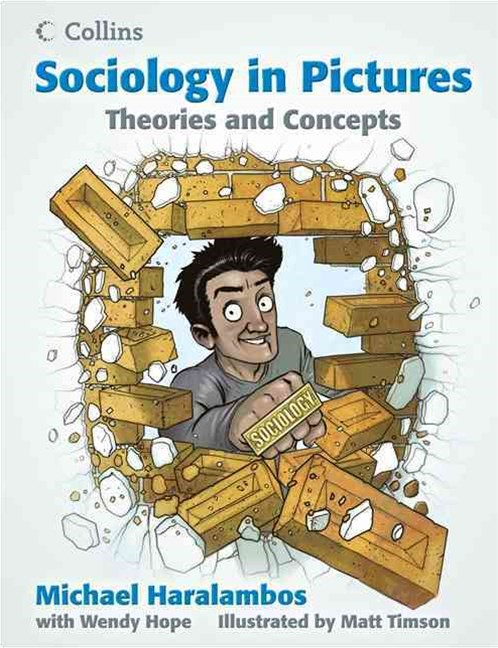 Sociology in Pictures: Theories and Concepts