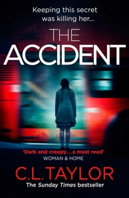 (ebook) The Accident: The bestselling psychological thriller