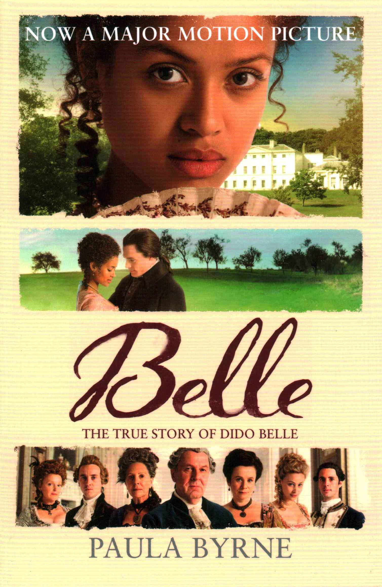 Belle: The True Story of Dido Belle [Film tie-in edition]