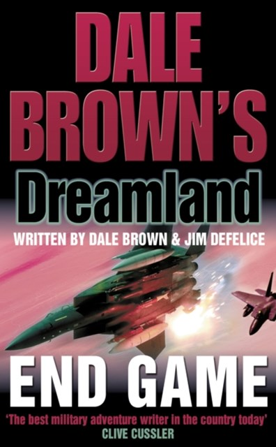(ebook) End Game (Dale Brown's Dreamland, Book 8)