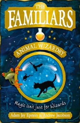 (ebook) The Familiars: Animal Wizardry