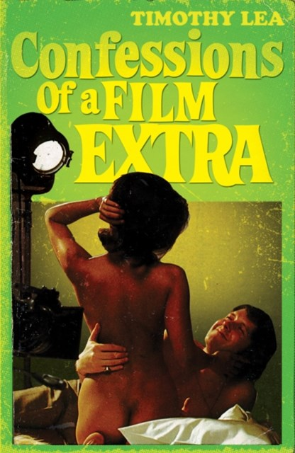 (ebook) Confessions of a Film Extra (Confessions, Book 6)