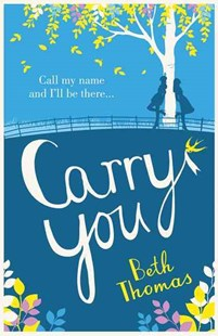 Carry You by Beth Thomas (9780007544813) - PaperBack - Romance Modern Romance