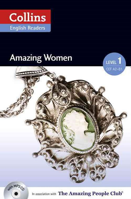 Collins ELT Readers: Amazing Women (Level 1)