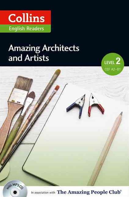 Collins ELT Readers: Amazing Architects and Artists (Level 2)