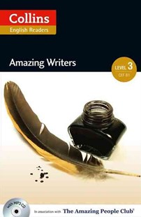 Collins ELT Readers: Amazing Writers (Level 3) - Non-Fiction Biography
