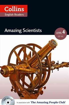 Collins ELT Readers: Amazing Scientists (Level 4)