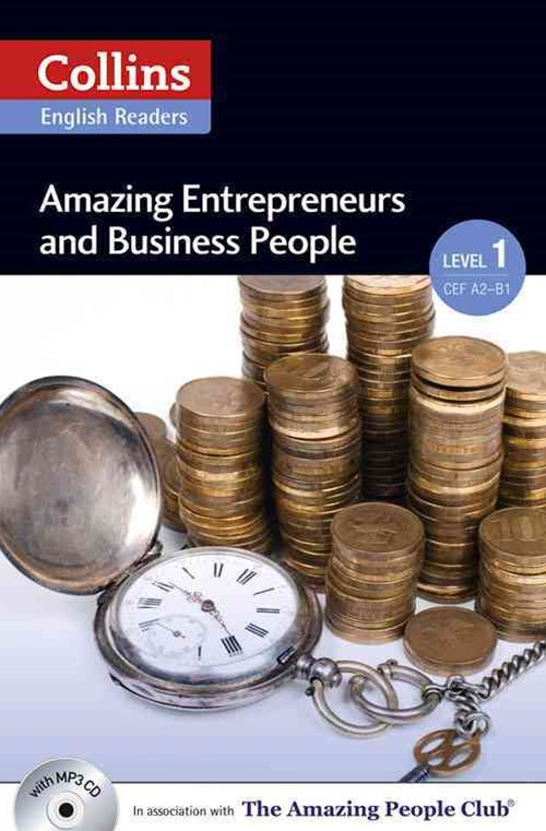 Collins ELT Readers: Amazing Entrepreneurs & Business People (Level 1)