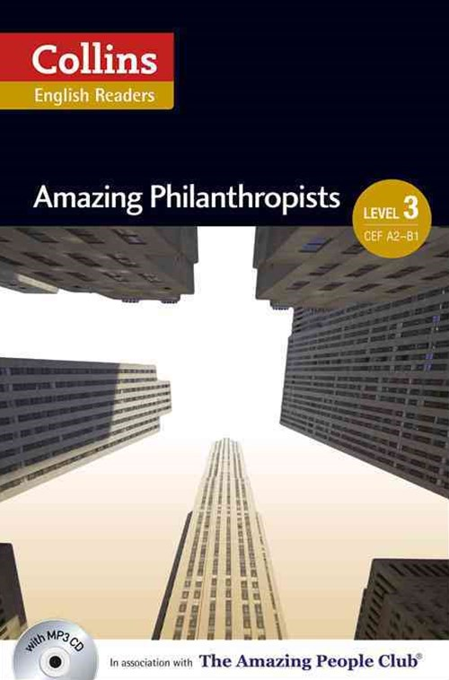 Collins ELT Readers: Amazing Philanthropists (Level 3)